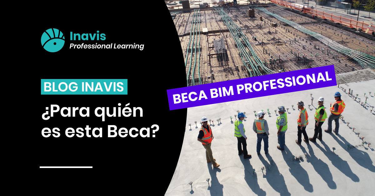Becas BIM Professional Inavis Learning