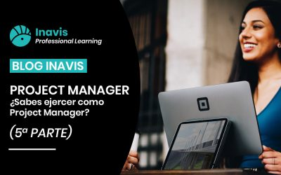 PROYECT MANAGER – ¿Sabes ejercer como Project Manager?