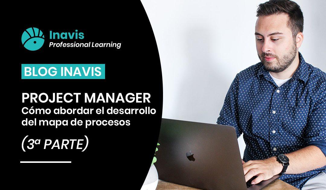 BLOG-project-manager-abordar-mapa-procesos-inavis